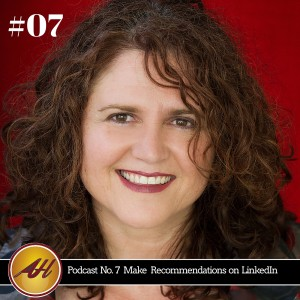 Podcast No.7 LinkedIn Recommendations