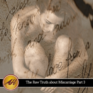 Pain of miscarriage